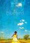 """Couverture du livre : """"Bluebird"""""""