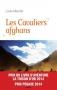 """Couverture du livre : """"Les cavaliers afghans"""""""