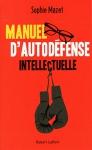 """Couverture du livre : """"Manuel d'autodéfense intellectuelle"""""""