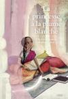 """Couverture du livre : """"La princesse à la plume blanche"""""""
