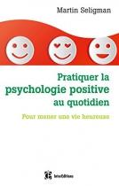 """Couverture du livre : """"Pratiquer la psychologie positive au quotidien"""""""