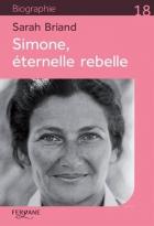 """Couverture du livre : """"Simone, éternelle rebelle"""""""