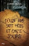 """Couverture du livre : """"Douze ans, sept mois et onze jours"""""""
