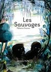 """Couverture du livre : """"Les sauvages"""""""