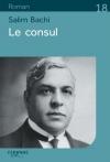 """Couverture du livre : """"Le consul"""""""