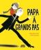 """Couverture du livre : """"Papa à grands pas"""""""