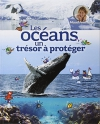 """Couverture du livre : """"Les océans un trésor à protéger"""""""