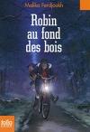 """Couverture du livre : """"Robin au fond des bois"""""""