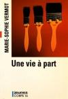 """Couverture du livre : """"Une vie à part"""""""