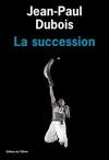 """Couverture du livre : """"La succession"""""""