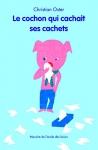 """Couverture du livre : """"Le cochon qui cachait ses cachets"""""""