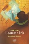 """Couverture du livre : """"I comme Iris"""""""