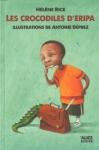 """Couverture du livre : """"Les crocodiles d'Eripa"""""""