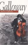 """Couverture du livre : """"Le violoncelliste de Sarajevo"""""""