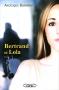 """Couverture du livre : """"Bertrand et Lola"""""""