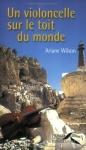 """Couverture du livre : """"Un violoncelle sur le toit du monde"""""""