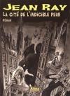 """Couverture du livre : """"La cité de l'indicible peur"""""""