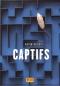 """Couverture du livre : """"Captifs"""""""