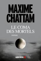 """Couverture du livre : """"Le coma des mortels"""""""