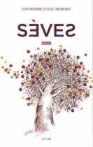 """Couverture du livre : """"Sèves"""""""