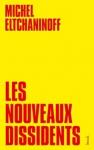 """Couverture du livre : """"Les nouveaux dissidents"""""""