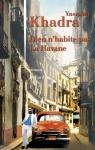 """Couverture du livre : """"Dieu n'habite pas La Havane"""""""