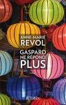 """Couverture du livre : """"Gaspard ne répond plus"""""""