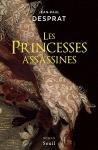 """Couverture du livre : """"Les princesses assassines"""""""