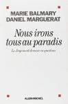 """Couverture du livre : """"Nous irons tous au paradis"""""""