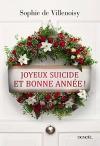 """Couverture du livre : """"Joyeux suicide et bonne année !"""""""