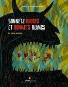 """Couverture du livre : """"Bonnets rouges et bonnets blancs"""""""