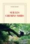 """Couverture du livre : """"Sur les chemins noirs"""""""