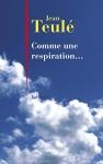 """Couverture du livre : """"Comme une respiration..."""""""