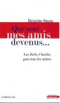 """Couverture du livre : """"Que sont mes amis devenus"""""""