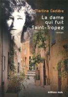 """Couverture du livre : """"La dame qui fuit Saint-Tropez"""""""