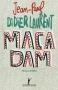 """Couverture du livre : """"Macadam"""""""