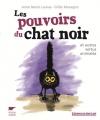 """Couverture du livre : """"Les pouvoirs du chat noir"""""""