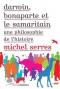 """Couverture du livre : """"Darwin, Bonaparte et le samaritain"""""""