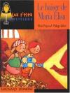 """Couverture du livre : """"Le baiser de Maria Elisa"""""""