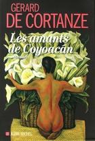 """Couverture du livre : """"Les amants de Coyoacán"""""""