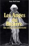 """Couverture du livre : """"Les anges du bizarre"""""""