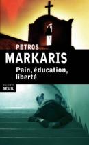 """Couverture du livre : """"Pain, éducation, liberté"""""""