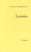 """Couverture du livre : """"Lorette"""""""