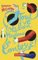 """Couverture du livre : """"Tout va très bien, madame la comtesse !"""""""