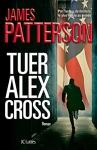 """Couverture du livre : """"Tuer Alex Cross"""""""