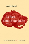 """Couverture du livre : """"La Rose dans le bus jaune"""""""
