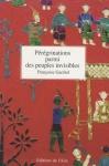 """Couverture du livre : """"Pérégrinations parmi des peuples invisibles"""""""