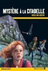 """Couverture du livre : """"Mystère à la citadelle"""""""