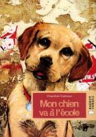 """Couverture du livre : """"Mon chien va à l'école"""""""