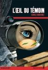 """Couverture du livre : """"L'oeil du témoin"""""""